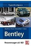 Bentley: Personenwagen seit 1921