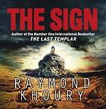 Raymond Khoury The Sign