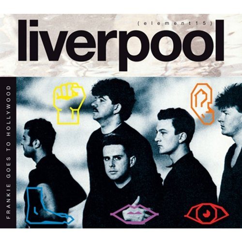 Frankie Goes To Hollywood - Liverpool (Deluxe Edition) - Frankie Goes To Hollywood - Zortam Music