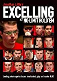 img - for Jonathan Little's Excelling at No-Limit Hold'em: Leading poker experts discuss how to study, play and master NLHE by Jonathan Little (2015-07-07) book / textbook / text book