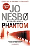 Phantom: A Harry Hole Novel (Vintage Crime/Black Lizard)
