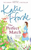 Katie Fforde The Perfect Match