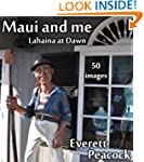 Maui and Me - Lahaina at Dawn