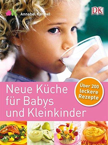 Neue-Kche-fr-Babys-und-Kleinkinder-ber-200-leckere-Rezepte