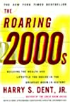 The Roaring 2000'S: Building the Weal...