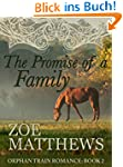 The Promise of a Family:  Orphan Trai...