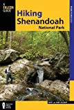 img - for Hiking Shenandoah National Park, 4th (Regional Hiking Series) book / textbook / text book