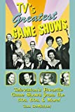 TV's Greatest Game Shows Book - Television's Favorite Game Shows from the 50's, 60's & More!
