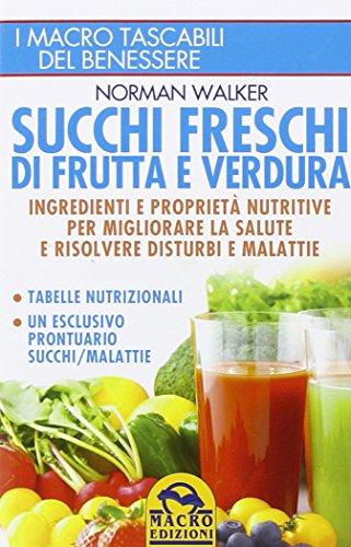 Succhi freschi di frutta e verdura PDF