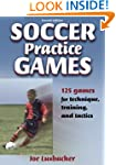 Soccer Practice Games-2nd Edition