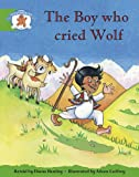 Stor Lit Ed 3: The Boy Who Cried Wolf (STORYWORLDS)