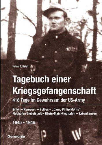 tagebuch-einer-kriegsgefangenschaft-418-tage-im-gewahrsam-der-us-army-1945-1946-brilon-remagen-bolbe