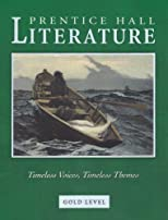 Prentice Hall Literature: The British Tradition Timeless Voices Timeless Themes