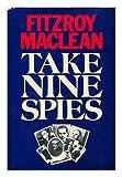 Take Nine Spies (0297773852) by Maclean, Fitzroy