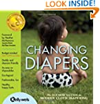 Changing Diapers: The Hip Mom's Guide...