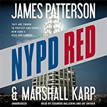 NYPD Red Audiobook by James Patterson, Marshall Karp Narrated by Edoardo Ballerini, Jay Snyder
