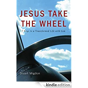 Jesus Take The Wheel by Stuart Migdon (eBook Format) from jesustakethewheel.org