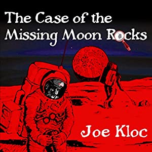 The Case of the Missing Moon Rocks Audiobook