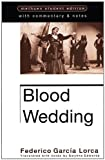 Blood Wedding (Methuen World Dramatists) (0413708705) by Lorca, Federico Garcia