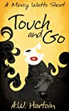 Touch and Go (Mercy Watts Mysteries)