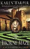 The Thorne Maze: An Elizabeth I Mystery
