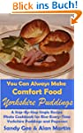 Yorkshire Puddings: A Step-By-Step Si...