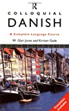 Colloquial Danish (Colloquial Series) (0415079667) by Kirsten Gade