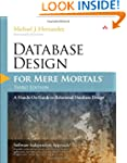 Database Design for Mere Mortals: A H...