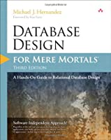 Database Design for Mere Mortals, 3rd Edition Front Cover
