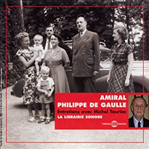 Amiral Philippe de Gaulle Discours