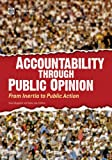 img - for Accountability through Public Opinion: From Inertia to Public Action book / textbook / text book