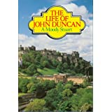The Life of John Duncan