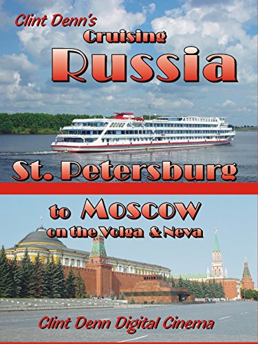 Clint Denn's Cruising Russia on Amazon Prime Video UK
