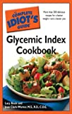 The Complete Idiot's Guide Glycemic Index Cookbook