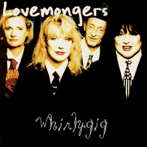 Lovemongers-Whirlygig-CD-FLAC-1997-FORSAKEN Download