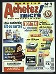 ACHETEZ MICRO [No 1] du 01/03/1985 -...