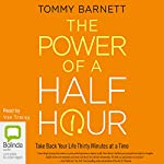 The Power of a Half Hour | Tommy Barnett