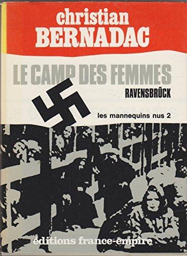 Les mannequins nus. tome 2 : le camp des femmes. ravensbrück.