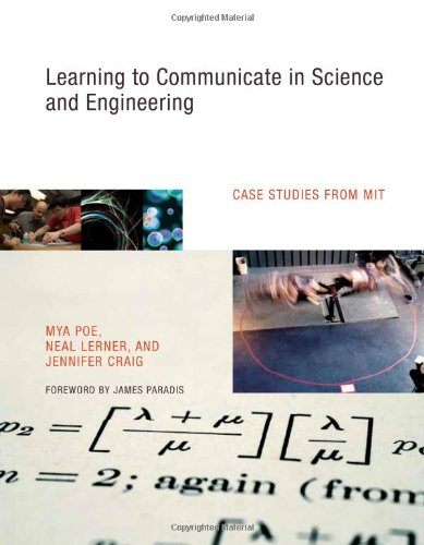 Learning To Communicate In Science And Engineering: Case Studies From Mit
