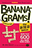 img - for Bananagrams: The On-the-Go Edition: 575 All New Word Games book / textbook / text book