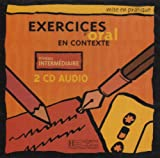 echange, troc Anne Akyuz - Mise En Pratique. Exercices D'Oral En Contexte - Intermediaire CD Set (2)