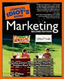 The Complete Idiot's Guide to Marketing, 2nd Edition (1592571352) by White, Sarah
