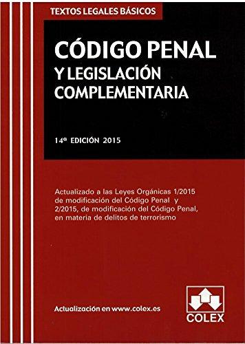 (14ª Ed.) Codigo Penal Y Legislacion Especial (textos legales basicos)