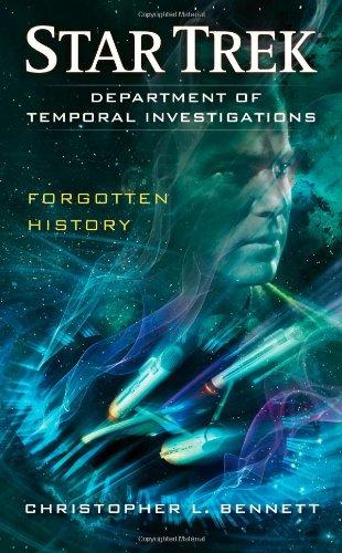 Department of Temporal Investigations: Forgotten History (Star Trek: The Original Series) PDF