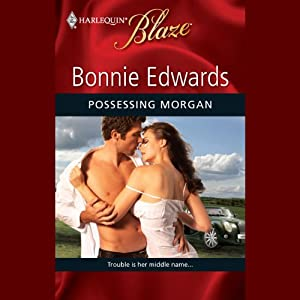 Possessing Morgan | [Bonnie Edwards]
