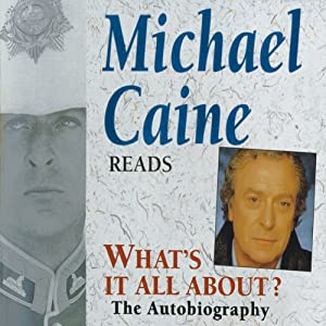 What's It All About? | [Michael Caine]