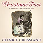 Christmas Past | Glenice Crossland