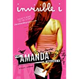 Amanda Project: Book 1: invisible I, The ~ Melissa Kantor