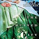 The Ruined City: Veiled Isles, Book 2 (       UNABRIDGED) by Paula Brandon Narrated by J. Michael McCullough
