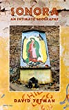 img - for Sonora: An Intimate Geography (University of Arizona Southwest Centre) book / textbook / text book